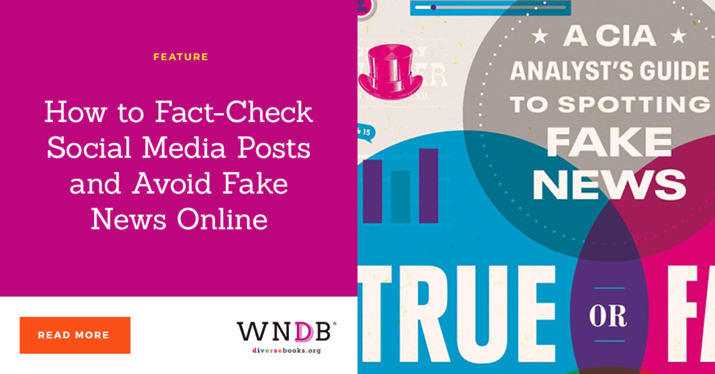 How to Fact-Check Social Media Posts and Avoid Fake News Online wndb blog