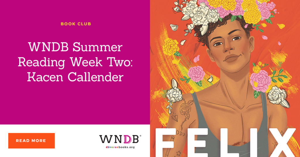 WNDB Summer Reading Week Two: Kacen Callender