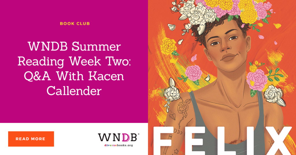 WNDB Summer Reading Week Two: Q&A With Kacen Callender