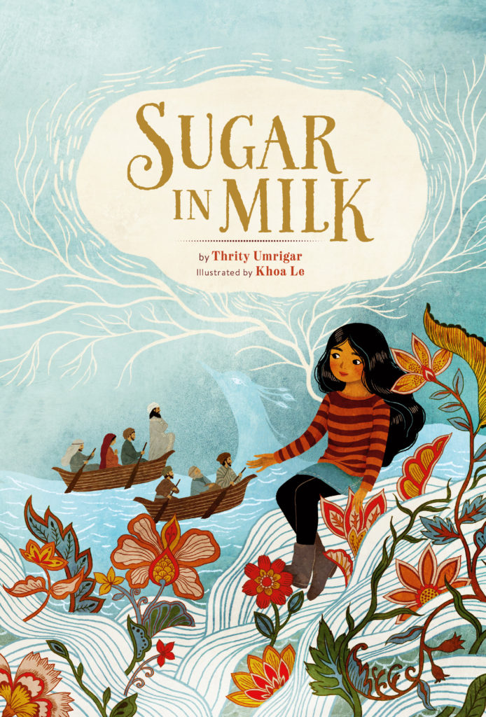 Sugar in Milk by Thrity Umrigar, illustrated by Khoa Le book cover