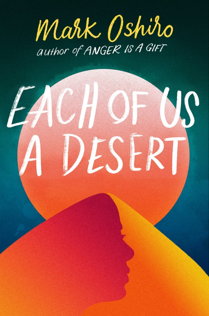 Each of us a Desert by Mark Oshiro