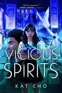 Vicious Spirits by Kat Cho book cover