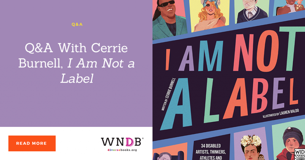 Q&A With Cerrie Burnell, I Am Not a Label