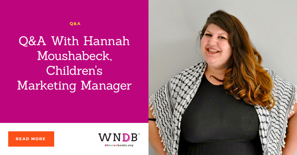 Q&A With Hannah Moushabeck, Children's Marketing Manager