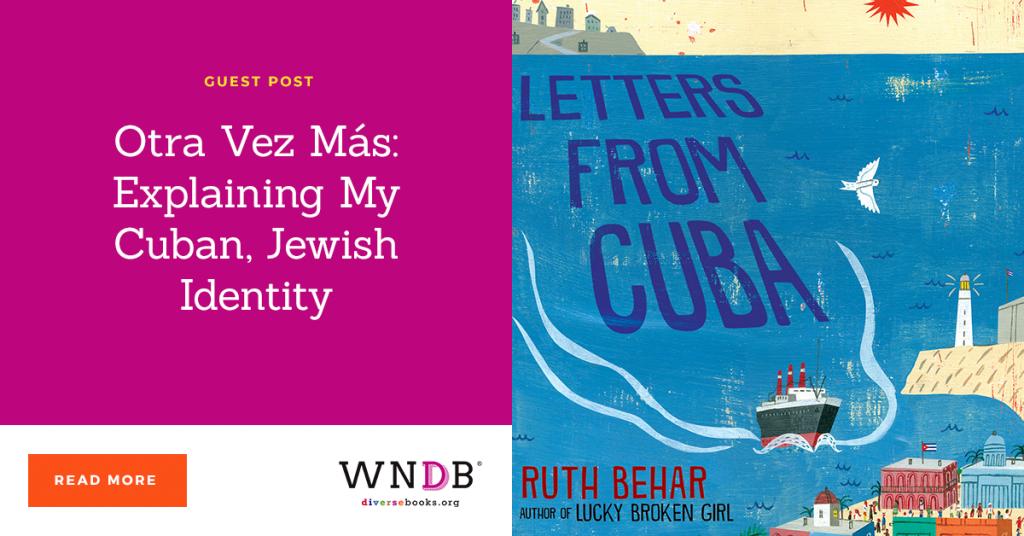 Otra Vez Más: Explaining My Cuban Jewish Identity