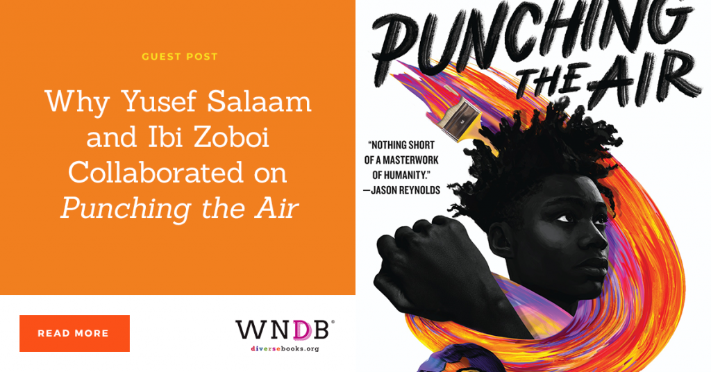 Why Yusef Salaam and Ibi Zoboi Collaborated on Punching the Air