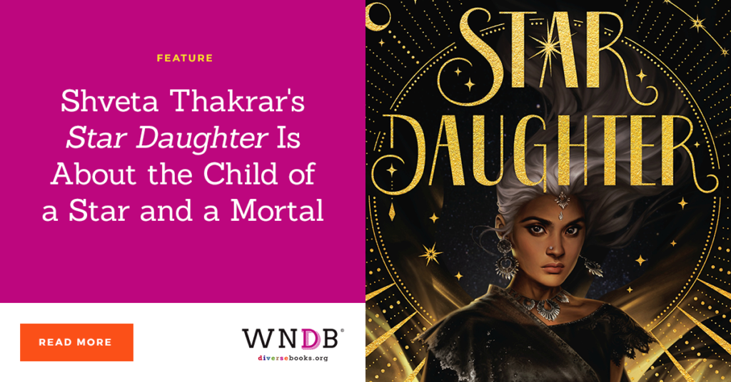 Shveta Thakrar's Star Daughter Is About the Child of a Star and a Mortal