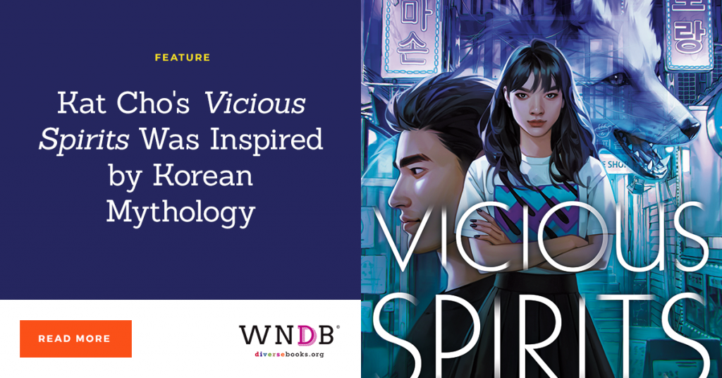 Kat Cho's Vicious Spirits Was Inspired by Korean Mythology