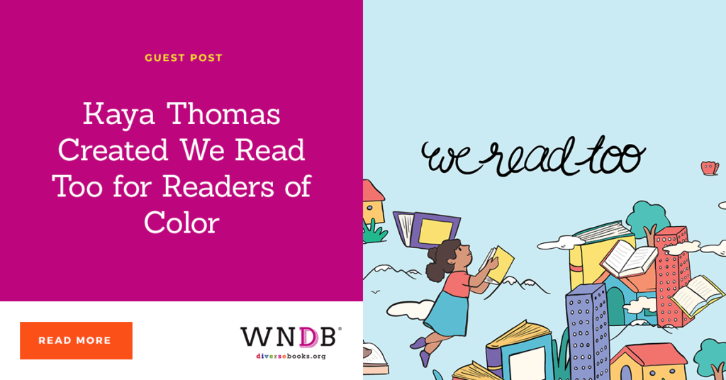 Kaya Thomas Created We Read Too for Readers of Color