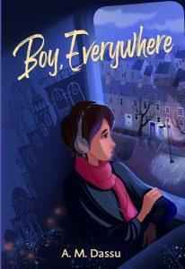 Boy Everywhere by AM Dassu