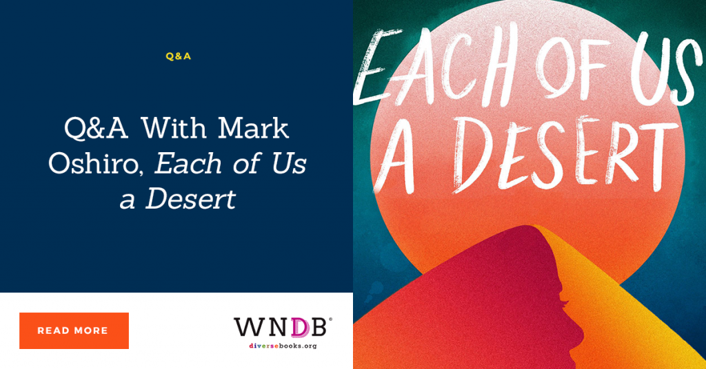 Q&A With Mark Oshiro, Each of Us a Desert
