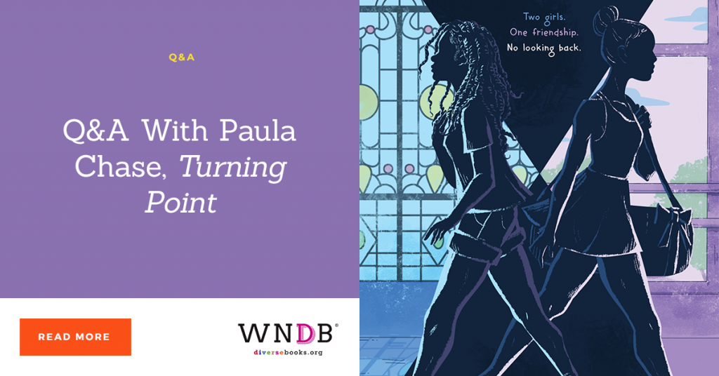 Q&A With Paula Chase, Turning Point