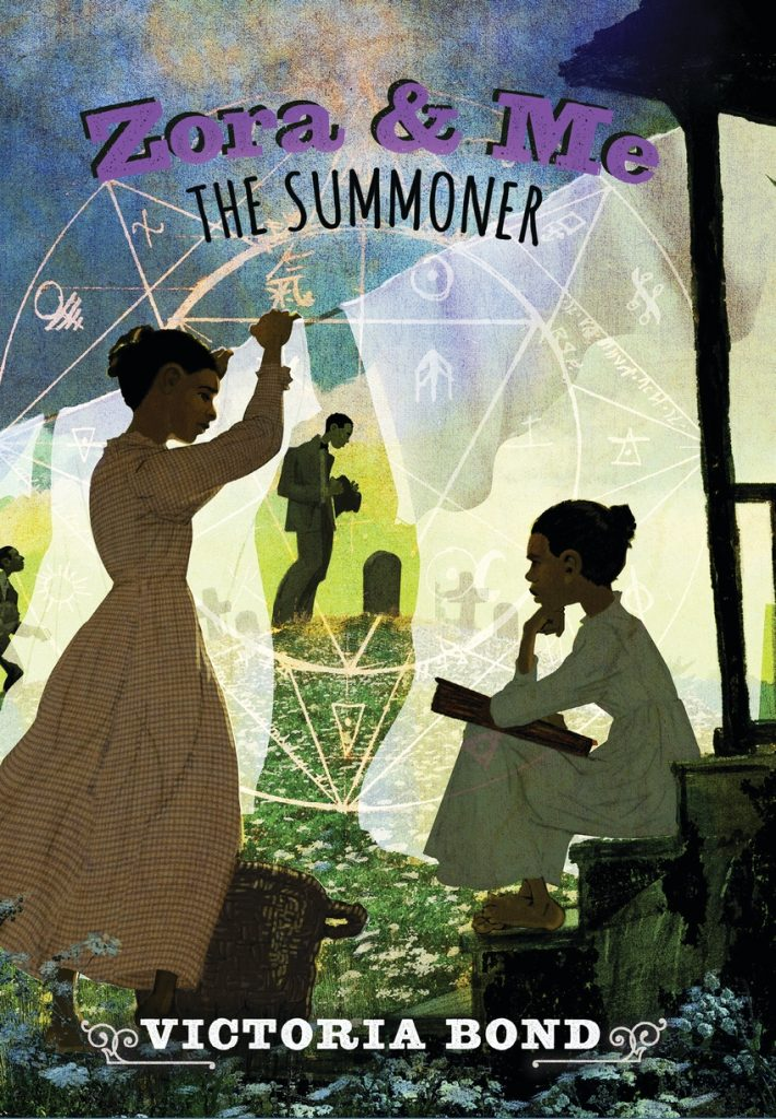 Zora and Me: The Summoner by Victoria Bond