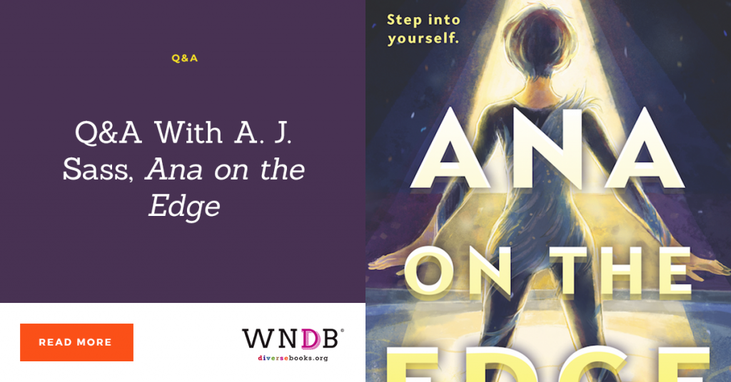 Q&A With A. J. Sass, Ana on the Edge