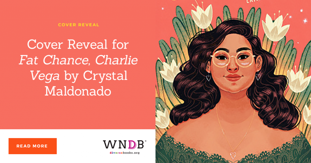 Cover Reveal for Fat Chance, Charlie Vega by Crystal Maldonado