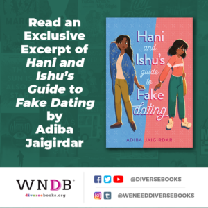 Read an Exclusive Excerpt of Hani and Ishu's Guide to Fake Dating by Adiba Jaigirdar