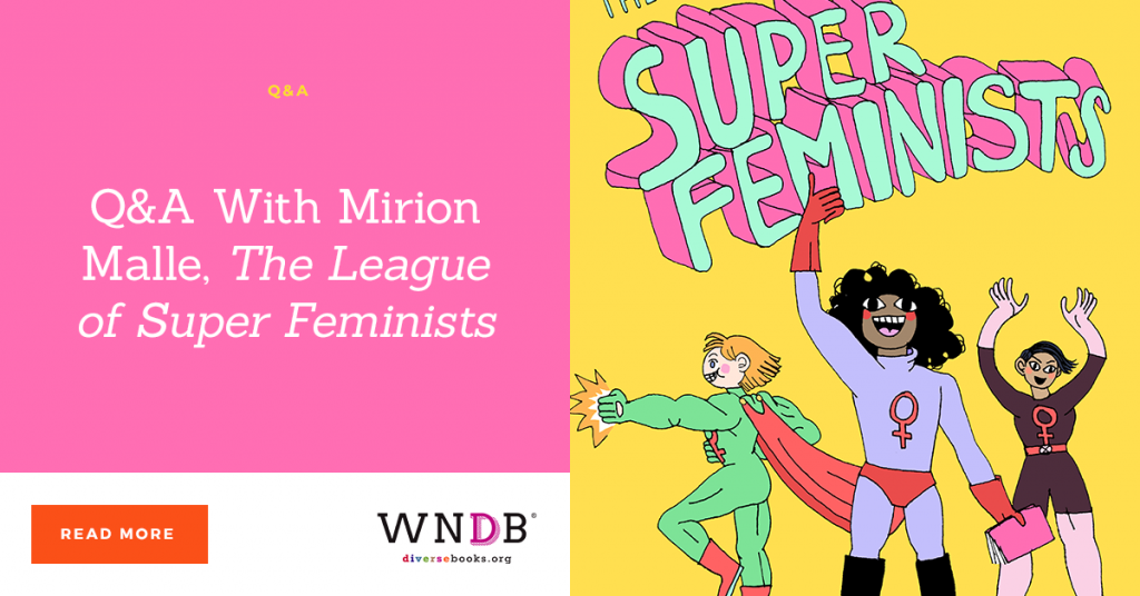 Q&A With Mirion Malle, The League of Super Feminists