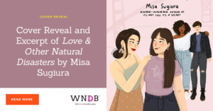 Cover Reveal and Excerpt of Love & Other Natural Disasters by Misa Sugiura