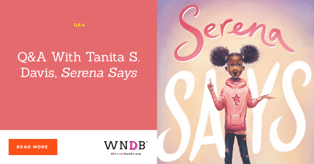 Q&A With Tanita S. Davis, Serena Says