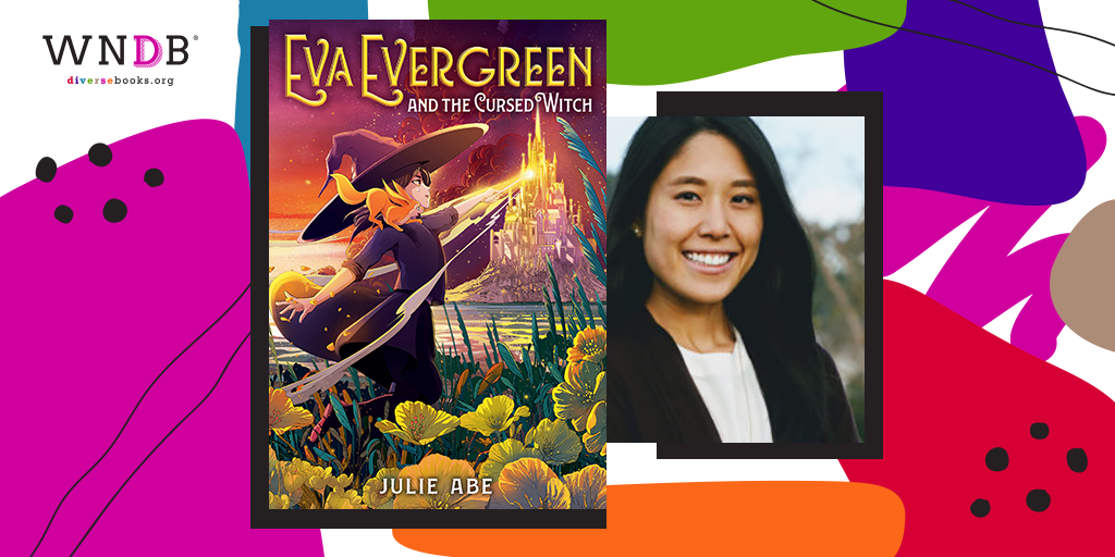 Cover Reveal for Eva Evergreen and the Cursed Witch by Julie Abe