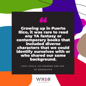 Growing up in Puerto Rico, it was rare to read any YA fantasy or contemporary books that included diverse characters that we could identify ourselves with or who shared our same background.