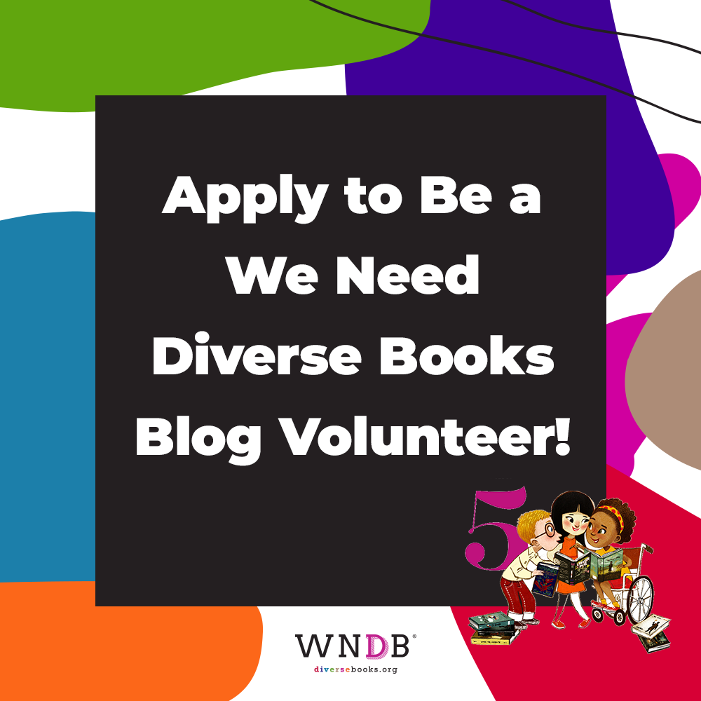 We Need Diverse Books Is Looking for Blog Volunteers