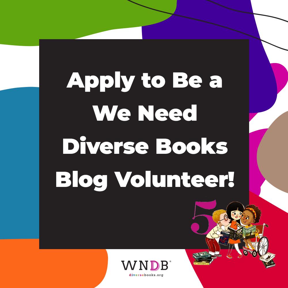 We Need Diverse Books Is Looking for Blog Volunteers