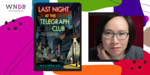 Q&A With Malinda Lo, Last Night at the Telegraph Club