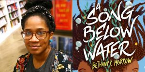 Bethany C. Morrow's headshot and cover art for A SONG BELOW WATER