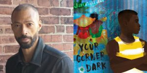 Desmond Hall's headshot and cover art for YOUR CORNER DARK
