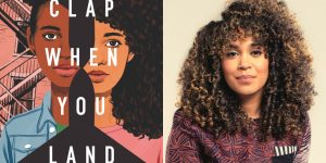 Elizabeth Acevedo's headshot and cover art for CLAP WHEN YOU LAND