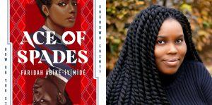 Faridah Àbíké-Íyímídé's headshot and cover art for ACE OF SPADES