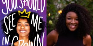 Leah Johnson's headshot and cover art for YOU SHOULD SEE ME IN A CROWN