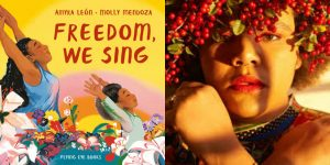 Amyra Leon's headshot and the book cover for FREEDOM, WE SING