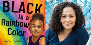 Angela Joy's headshot and the book cover for BLACK IS A RAINBOW COLOR