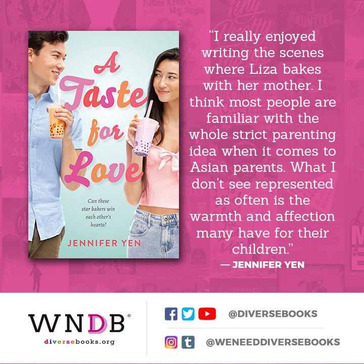 I really enjoyed writing the scenes where Liza bakes with her mother. I think most people are familiar with the whole strict parenting idea when it comes to Asian parents. What I don't see represented as often is the warmth and affection many have for their children.