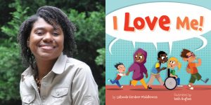 Laronda Gardner Middlemiss's headshot and the book cover for I LOVE ME!