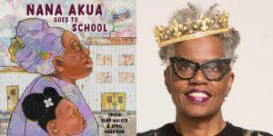 Tricia Elam Walker's headshot and the cover art for NANA AKUA GOES TO SCHOOL