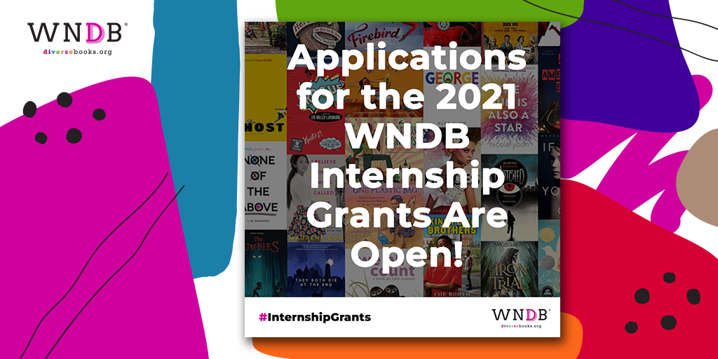 We Need Diverse Books Announces the Opening of Applications for the 2021 WNDB Internship Grants