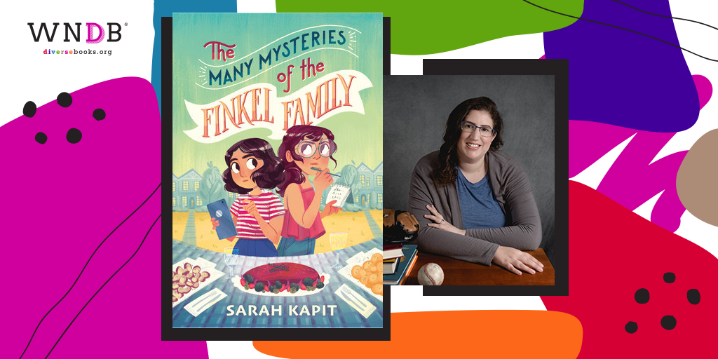 Q&A With Sarah Kapit, The Many Mysteries of the Finkel Family