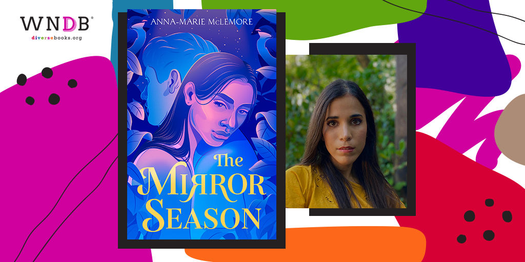 Q&A With Anna-Marie McLemore, The Mirror Season
