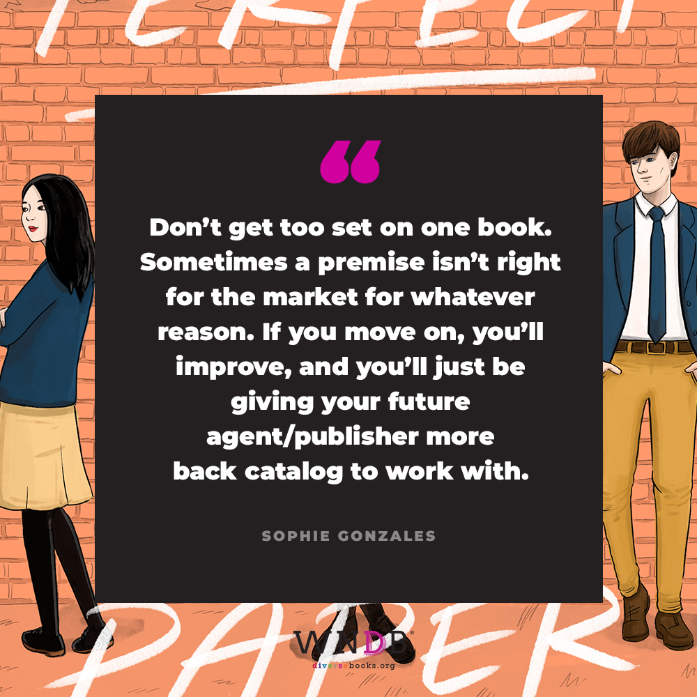Don't get too set on one book. Sometimes a premise isn't right for the market for whatever reason. If you move on, you'll improve, and you'll just be giving your future agent/publisher more back catalog to work with.