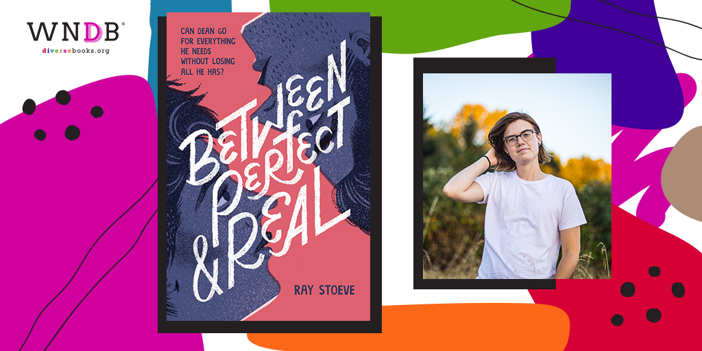 Q&A With Ray Stoeve, Between Perfect and Real