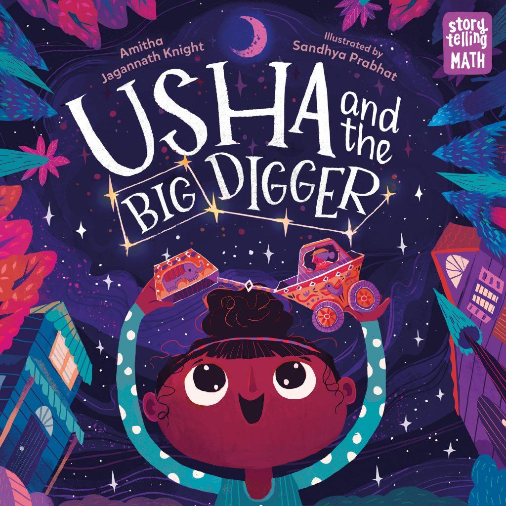 Usha and the Big Digger by Amitha Knight