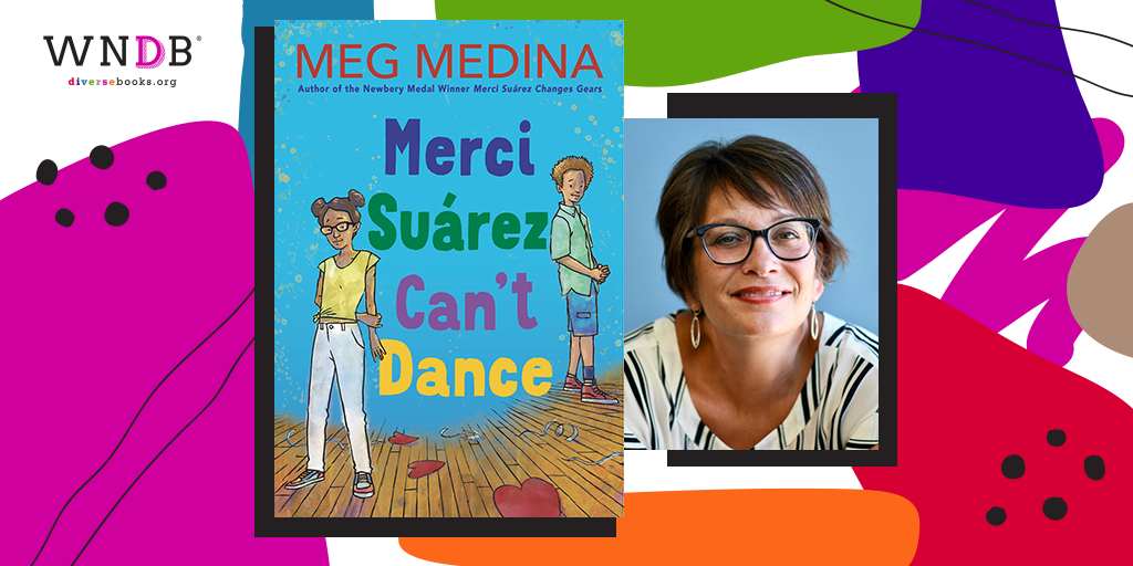 Q&A With Meg Medina, Merci Suárez Can't Dance