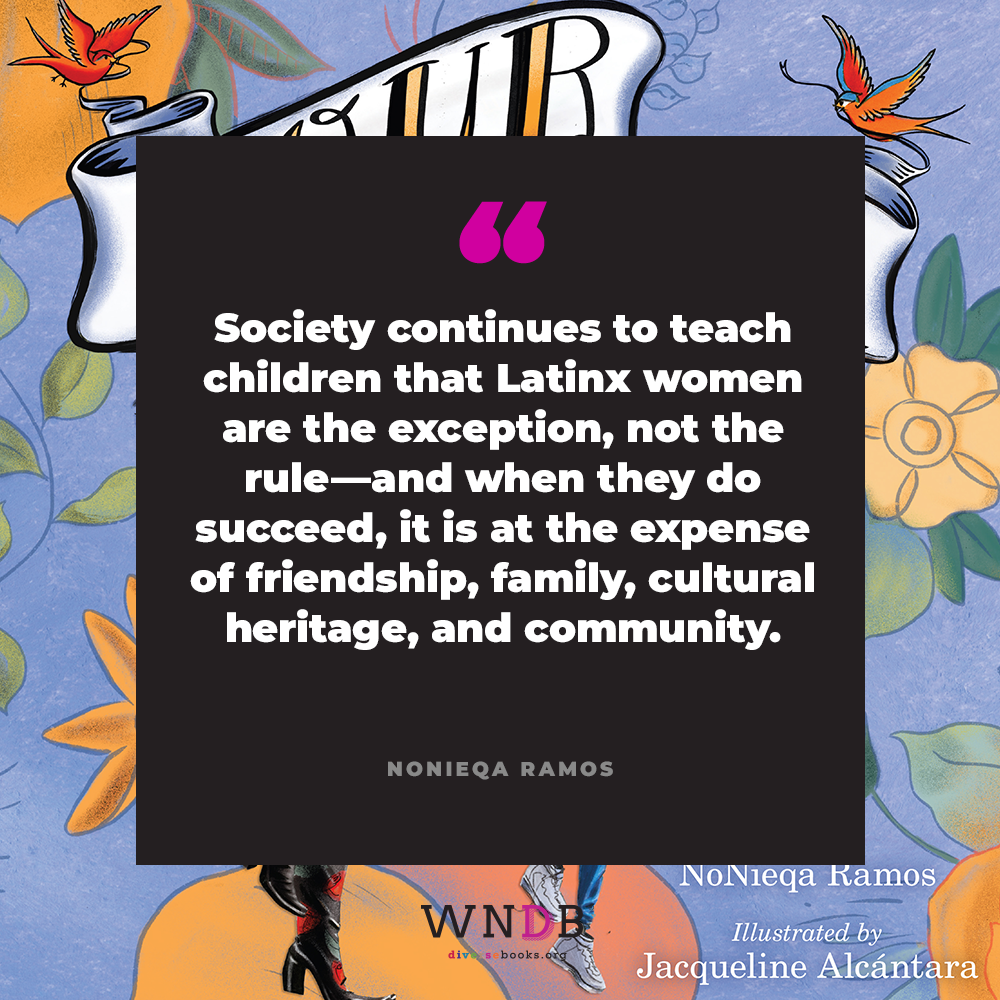 Society continues to teach children that Latinx women are the exception, not the rule—and when they do succeed, it is at the expense of friendship, family, cultural heritage, and community.