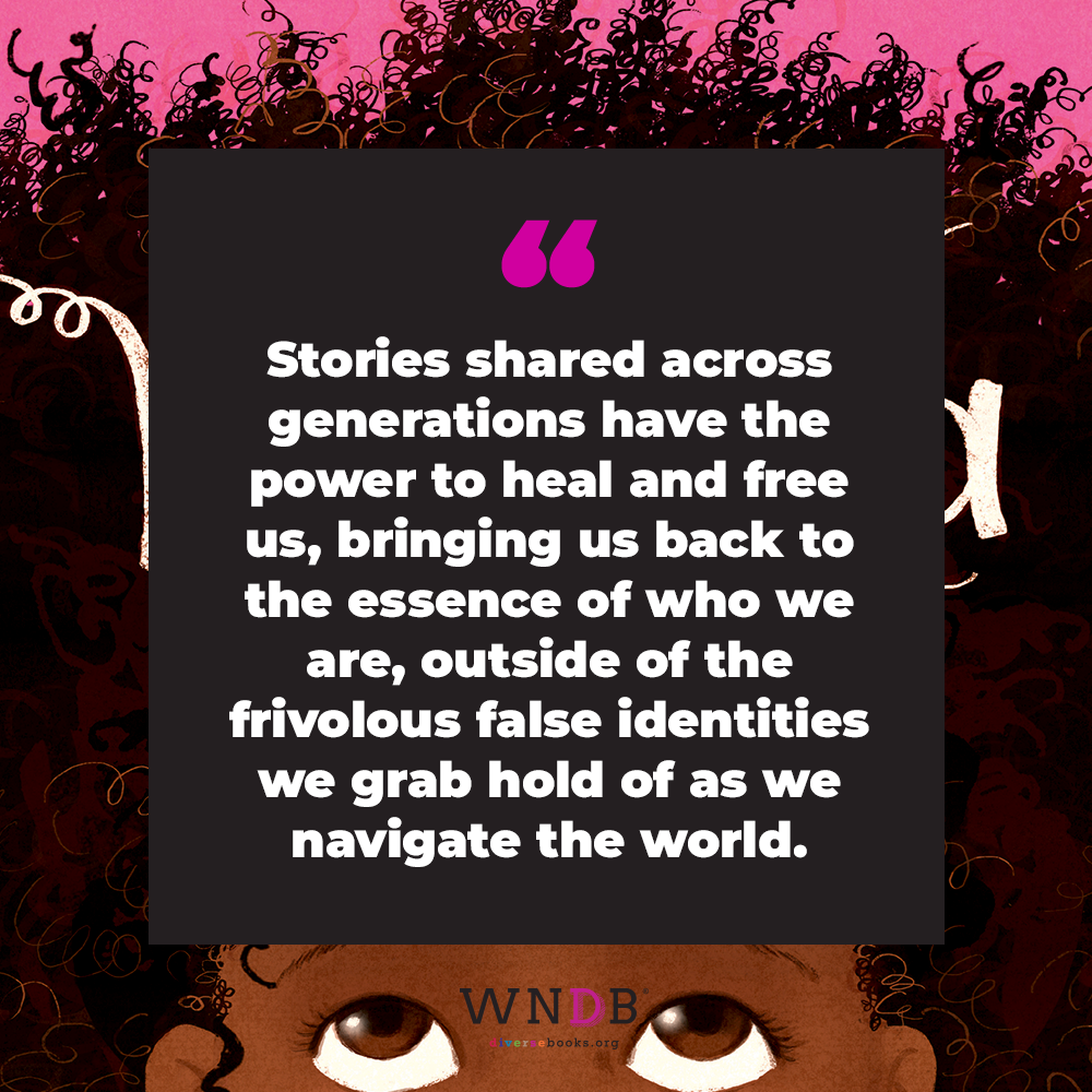 Stories shared across generations have the power to heal and free us, bringing us back to the essence of who we are, outside of the frivolous false identities we grab hold of as we navigate the world.