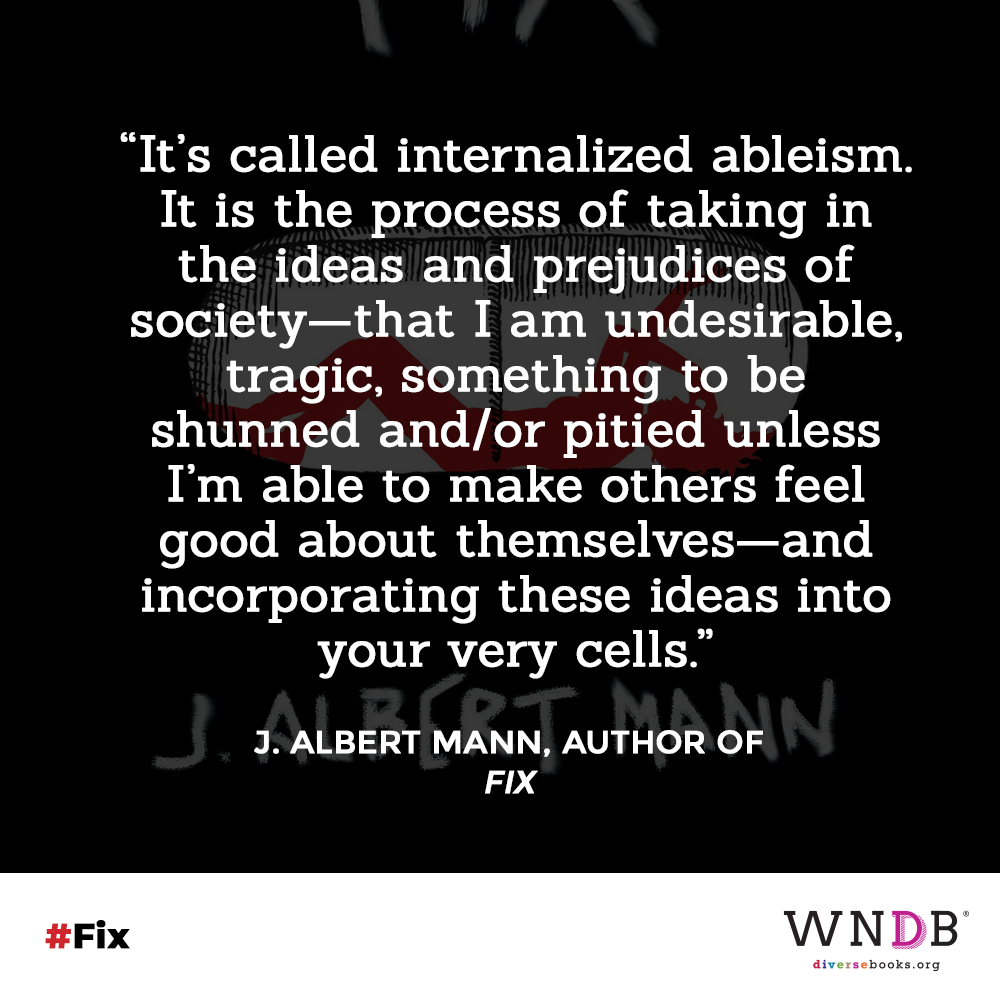 It's called internalized ableism. It is the process of taking in the ideas and prejudices of society—that I am undesirable, tragic, something to be shunned and/or pitied unless I'm able to make others feel good about themselves—and incorporating these ideas into your very cells.