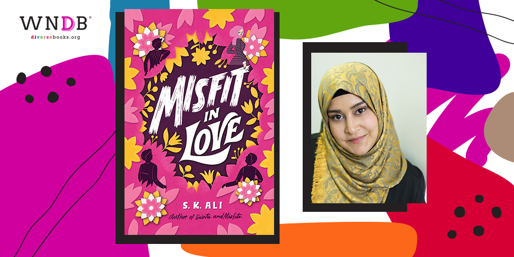 Q&A With S. K. Ali, Misfit in Love