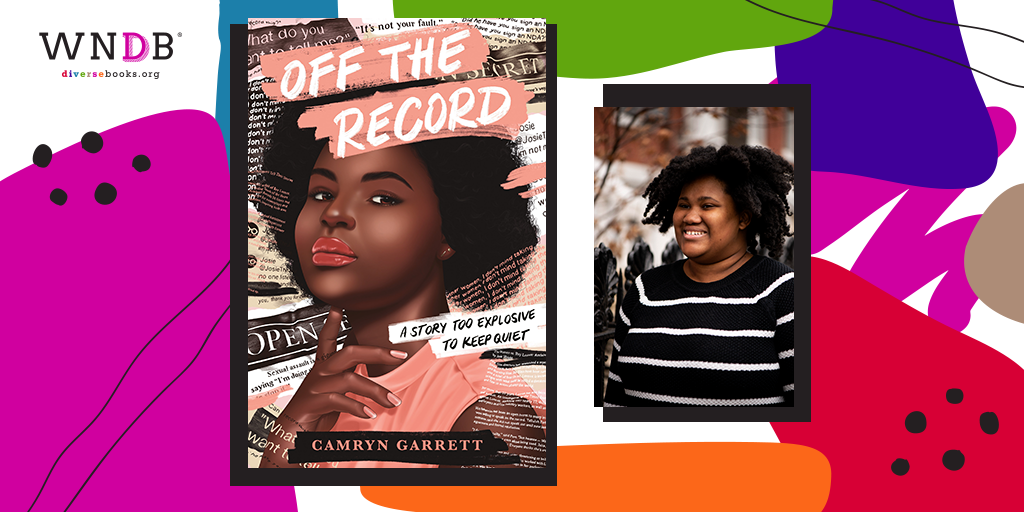 Q&A With Camryn Garrett, Off the Record